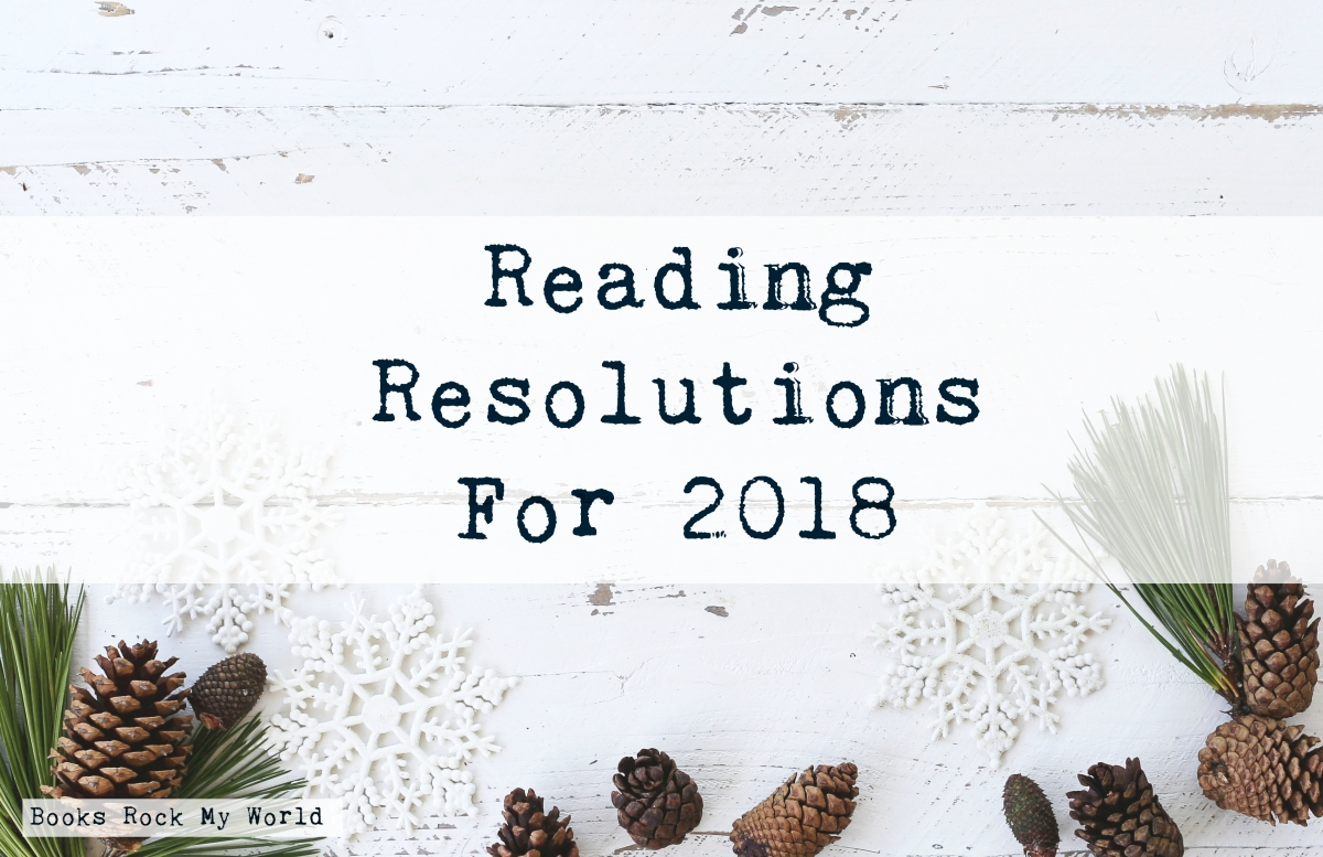 18 Reading Resolutions For 2018